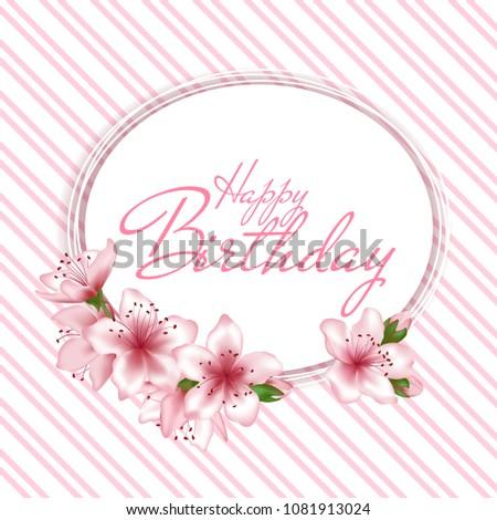 Happy Birthday Vector Card Japanese Cherry Blossom Pink Sakura Flowers Border Decorative Greeting