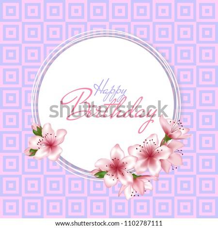 Happy Birthday Vector Card Japanese Cherry Blossom Pink Sakura Flowers Frame Elegant Greeting
