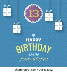 Happy Birthday Vector Design. Announcement and Celebration Message Poster, Flyer Flat Style Age 13