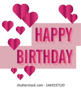 happy birthday vector design contain pink hearts.