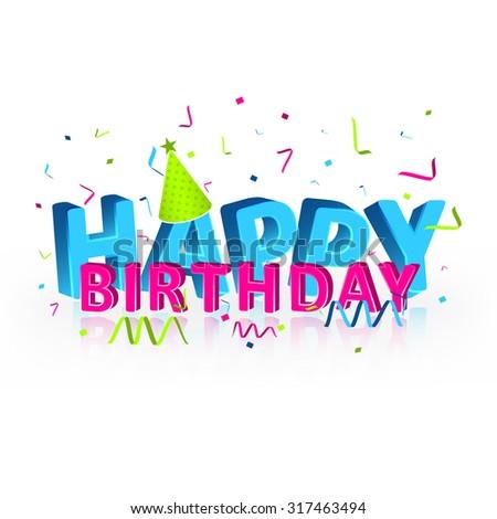 Happy Birthday Vector Illustration Confetti Birthday Stock Vector