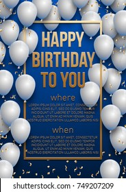 Happy birthday vector illustration - Golden foil confetti and white balloons With a blue background. Bright vector anniversary celebration banner. Greeting card for the birthday man.