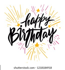 Happy Birthday vector lettering. Modern brush calligraphy isolated on white background. Typography design. Greetings card. Holiday illustration.