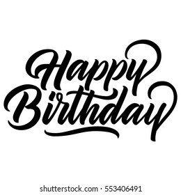Happy birthday vintage hand lettering, brush ink calligraphy, vector type design, isolated on white background.