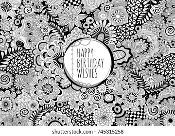 Happy Birthday Wishes black and white hand drawn vector doodles, mandalas, shapes and flowers with the words happy birthday wishes in the centre.