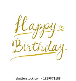 """""""Happy birthday"""" yellow and gold color text vector isolated on white background."""