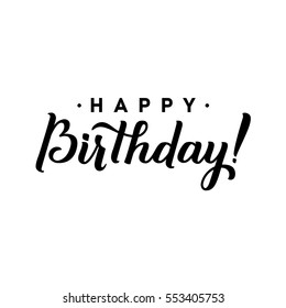 Happy Birthday to You Calligraphy Greeting Card. Hand Lettering - handmade calligraphy, vector design.