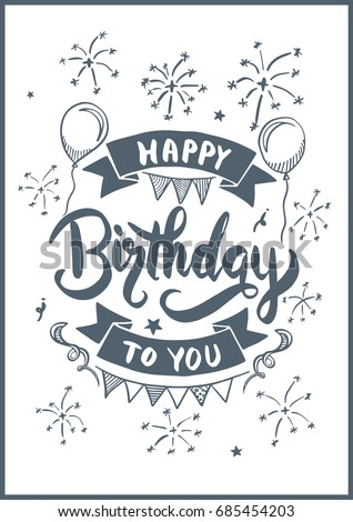 Happy Birthday To You Drawing Style For Card Vector Illustration