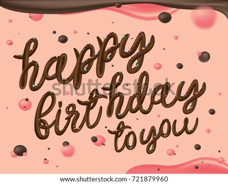 Happy Birthday For You Typographic Vector Design Greeting Cards Card Invitation Text In Chocolate Cream Style With