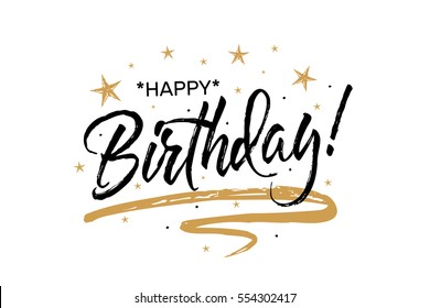 Happy Birthday.Beautiful greeting card scratched calligraphy black text word gold stars. Hand drawn invitation T-shirt print design. Handwritten modern brush lettering white background isolated vector