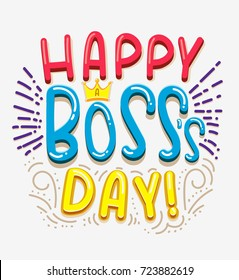 Happy boss day inspirational quote with doodles in comic style. Boss's day greeting card. Motivational print for post cards, brochures, poster, t-shirts, mugs.Girl Boss. Vector illustration.