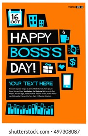 Happy Boss's Day - 16 October (Art in Flat Style Vector Illustration Poster/Card Design)