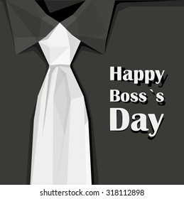 Happy Boss`s day vector illustration with white tie on black shirt. Minimalistic contemporary design