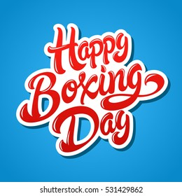 Happy Boxing Day hand drawn lettering design vector illustration. Isolated letters on background.