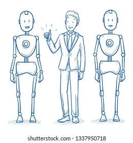 Happy business man standing between two humanoid robots showing thumb up. Concept for coworking with artificial intelligence. Hand drawn blue line art cartoon vector illustration.