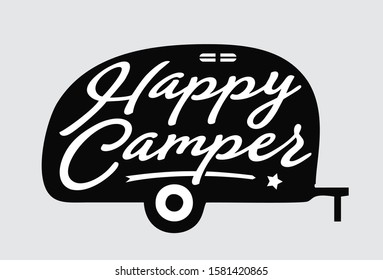 Happy camper lettering script quotes for poster and shirt design