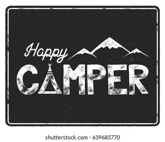 Happy camper poster template. Tent, mountains and text sign. Retro monochrome design. Hiking emblem. Stock vector isolated on black background.