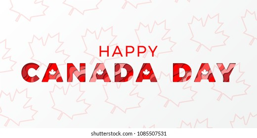 happy canada day banner design layout with paper cut colorful layered text. vector illustration for greeting cards, posters, invitations, brochures