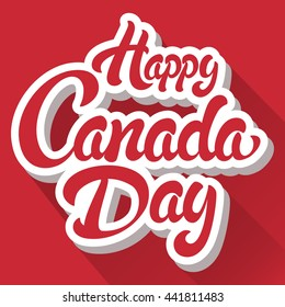 Happy Canada Day hand drawn lettering design vector royalty free stock illustration perfect for advertising, poster, announcement, invitation, party, greeting card, bar, restaurant, menu