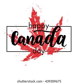 Happy Canada Day poster. Canadian flag vector illustration greeting card with hand drawn calligraphy lettering. Canada Maple leaf on white background