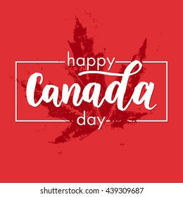 Happy Canada Day poster. Canadian flag vector illustration greeting card with hand drawn calligraphy lettering. Canada Maple leaf on red background wallpaper.