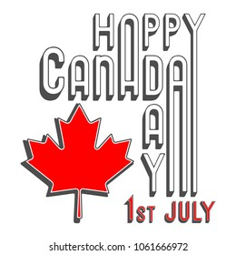 0708eb689 Happy Canada day poster. Maple leaf with text message art design for  greeting card,