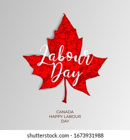 Happy Canada labour day vector label with red maple leaf on white paper page background. Canadian Labor day banner, poster, flyer, placard, greeting card with national symbol