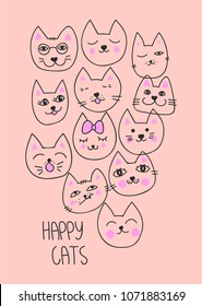 Happy cats typography slogan vector for modern t-shirt print, embroidery patch and printing. Fashion graphic tee and printed tee with cute kitty faces. For girl and boy fabric