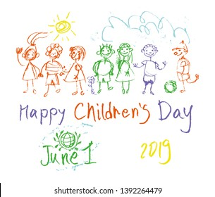 Happy Children's Day. Doodle holiday illustration to the International Children's Day. Children Art style drawing with colored pencils sketch. Vector inscription and funny kids. June 1, 2019.