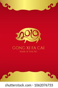 Happy chinese new year 2019 card with 2019 abstract text in Gold pig zodiac sign and GONG XI FA CAI (Wishing you prosperity in the new year) vector design