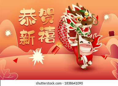 Happy Chinese New Year 2021 the year of the ox. Cute ox performing dragon dance with firecrackers. Translation: happy new year