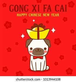 "Happy chinese new year with cute cartoon pug and ""Gong xi fa cai"" greeting word meaning ""Happy New Year"" in english. Postcard, greeting card. Flat design. Colored vector illustration."