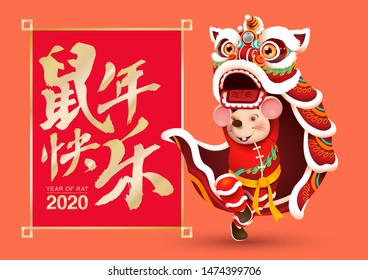 Happy Chinese new year. Year of rat 2020. Chinese Calligraphy with frame. Vector. Lion dance.