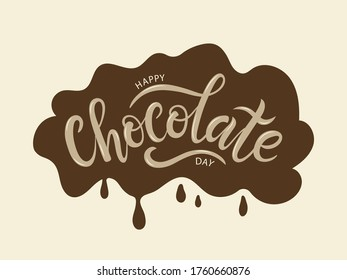 Happy chocolate day postcard or banner. Hand sketched Happy Chocolate day lettering typography.  EPS 10