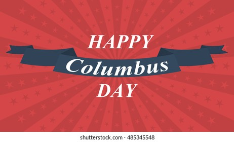 Happy Columbus Day background with lettering. Vector illustration.