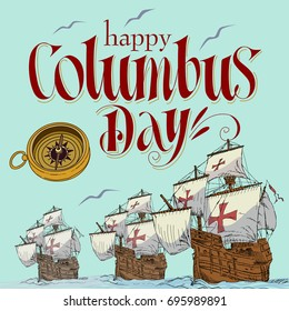 happy columbus day. Handmade vector illustration