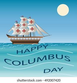 Happy Columbus Day Holiday Ship Vector Illustration.