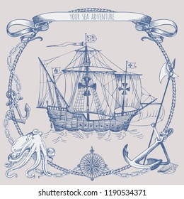 Happy Columbus Day Illustration. Hand Drawn Columbus ship. Vintage border frame. Old caravel, sailboat, octopus, anchor, wind rose