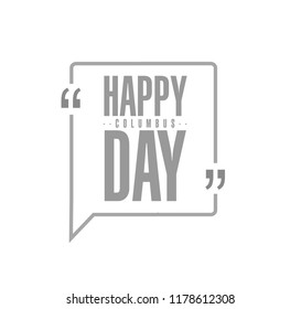 happy columbus day line quote message concept isolated over a white background