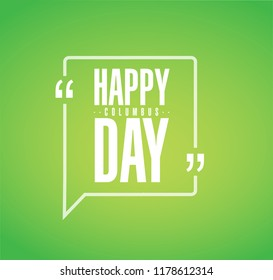 happy columbus day line quote message concept isolated over a green background