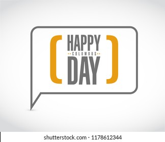 happy columbus day message bubble isolated over a white background