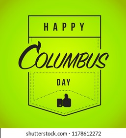 happy columbus day Modern stamp message design isolated over a green background