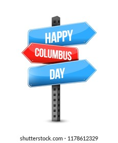 happy columbus day multiple destination color street sign isolated over a white background