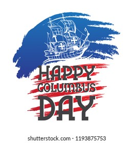 Happy Columbus Day National Usa Holiday Greeting Card with Ship hand drawn vector illustration