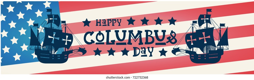 Happy Columbus Day National Usa Holiday Greeting Card With Ship Over American Flag Flat Vector Illustration