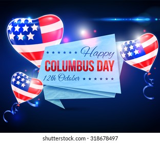 Happy Columbus Day shining typographical background. Vector illustration