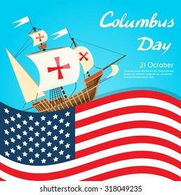 Happy Columbus Day Ship Holiday Poster United States America Flag Flat Vector Illustration