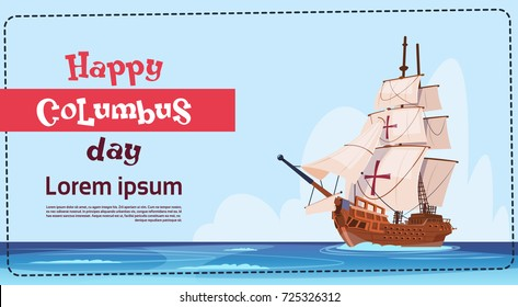 Happy Columbus Day Ship In Ocean On Holiday Poster Greeting Card Flat Vector Illustration