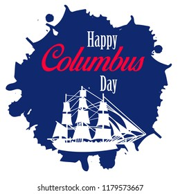 Happy Columbus Day. The trend calligraphy. Vector illustration . Great holiday gift card or banner or poster