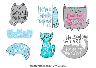 Happy crazy love cat lady people is all you need Life is getting too hard quote lettering. Calligraphy inspiration graphic design typography element. Hand written postcard. Cute simple vector sign.
